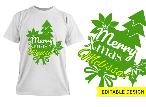 "Name placeholder plus ""Merry Xmas"" T-shirt designs and templates tree"