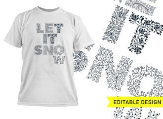 Let it snow floral design template