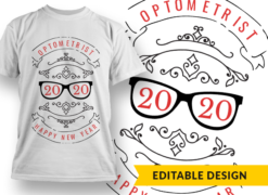 2020 Optometrist New Year T-shirt designs and templates glasses