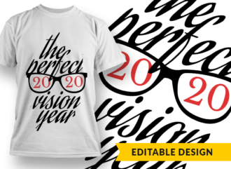 2020 The perfect vision year T-shirt Designs and Templates glasses