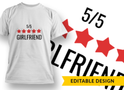 5-Star Girlfriend T-shirt designs and templates LOVE