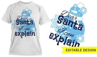Dear santa I can explain T-shirt Designs and Templates christmas