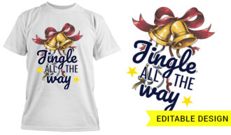 Jingle all the way T-shirt Designs and Templates star