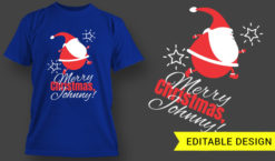 Merry Christmas Johnny! T-shirt designs and templates christmas