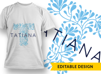 Ornate Letter T with Name Placeholder T-shirt Designs and Templates floral