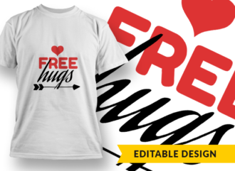 Free Hugs T-shirt Designs and Templates LOVE