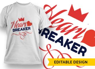 Heart Breaker T-shirt Designs and Templates heart