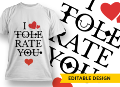 I Tolerate You T-shirt designs and templates funny
