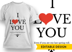 I Love You Even if and placeholder T-shirt designs and templates heart