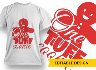 One Tuff Cookie T-shirt Designs and Templates christmas