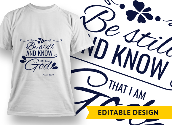 Be still and know that I am God Design Template be still and know preview