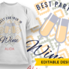 """Like wine, I get better with age"" and YOB Placeholder T-shirt Designs and Templates vintage"