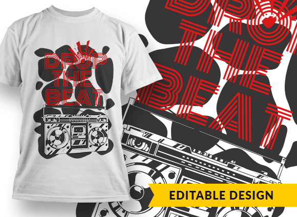 Drop the beat T-shirt Designs and Templates music