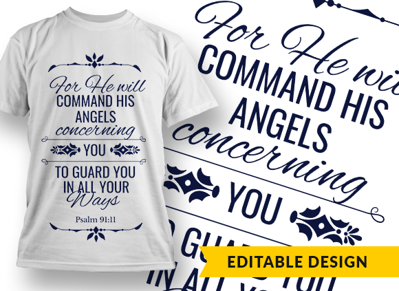 For He will command His angels… Design Template T-shirt Designs and Templates religion