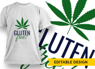 Gluten Free Weed T-shirt Designs and Templates leaf