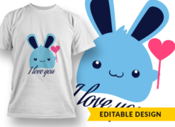 """I love you"" bunny T-shirt designs and templates funny"