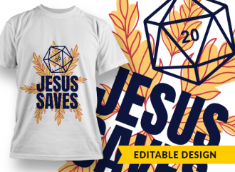 D20 Jesus saves Design Template T-shirt Designs and Templates leaf
