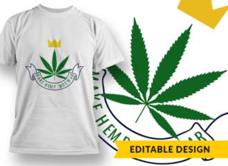 Make Hemp Not War T-shirt Designs and Templates leaf