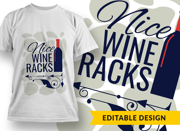 Nice wine racks T-shirt Designs and Templates ornate
