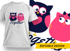 """Together"" Owls T-shirt designs and templates funny"
