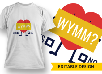 Will You Marry Me? T-shirt Designs and Templates heart