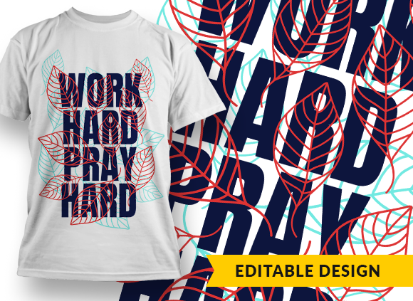 Work hard, pray hard Design Template work hard pray hard preview