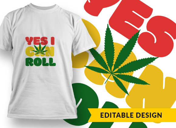 Yes I can Roll Design Template T-shirt Designs and Templates leaf