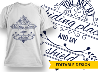You are my hiding place and my shield Design Template T-shirt Designs and Templates religion