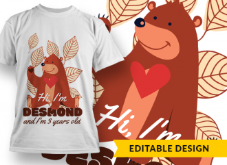 Hi I'm Desmond (placeholder) and I'm 3 (placeholder) years old T-shirt Designs and Templates kids