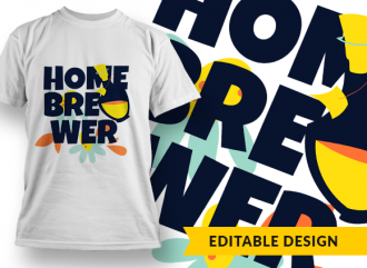 Home brewer T-shirt Designs and Templates flower