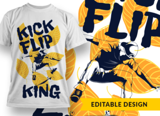 Kick Flip King T-shirt Designs and Templates leaf