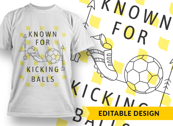 Known for kicking balls known for kicking balls preview