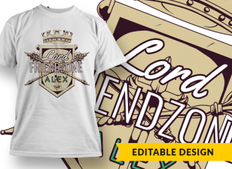 Lord Friendzone with name placeholder T-shirt Designs and Templates heraldry