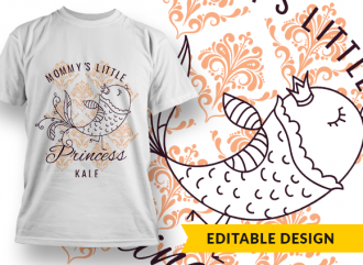 Mommy's (placeholder) Little Princess, Kale (placeholder) T-shirt Designs and Templates ornate