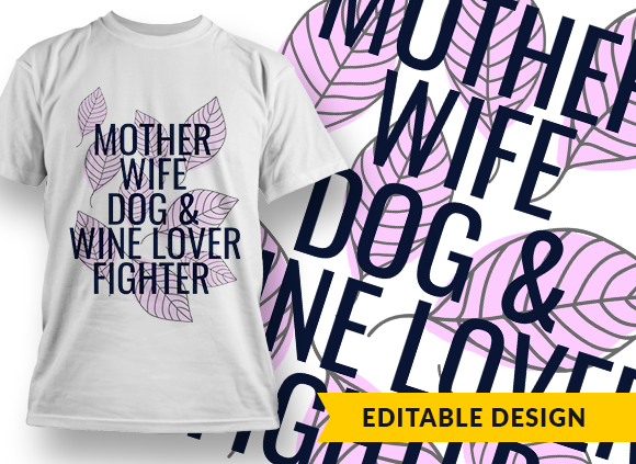 Mother, wife, dog& wine lover, fighter mother wife lover fighter preview