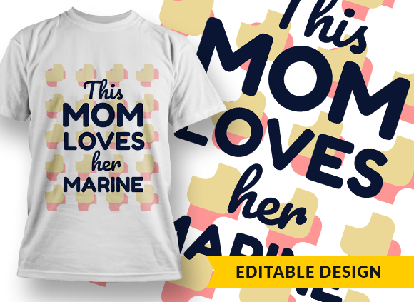 This mom loves her marine (placeholder) this mom loves her job preview