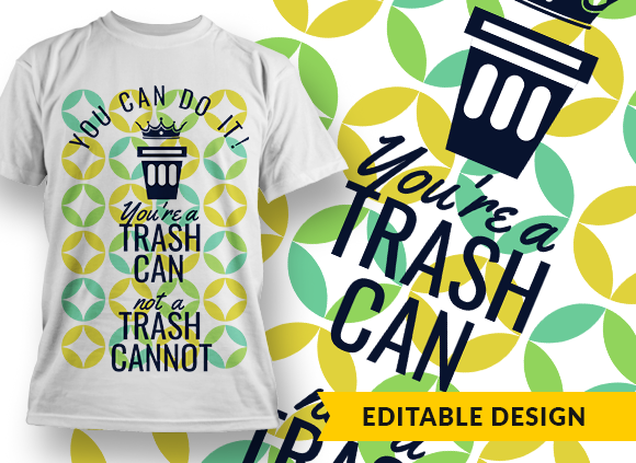 You can do it! You're a trash can, not a trash cannot you can do it preview