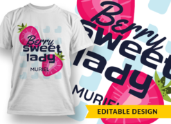 Berry sweet lady (with name placeholder) T-shirt designs and templates funny