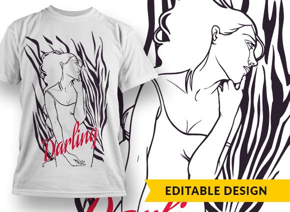 Darling T-shirt Designs and Templates fashion