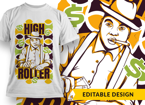 High roller T-shirt Designs and Templates HIGH