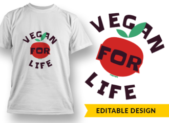 Vegan for life T-shirt Designs and Templates LIfe