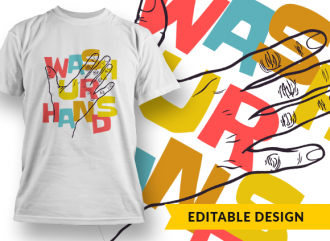 Wash ur hands T-shirt Designs and Templates colorful