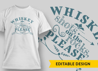 Whiskey Shots On The Rocks T-shirt Designs and Templates vector