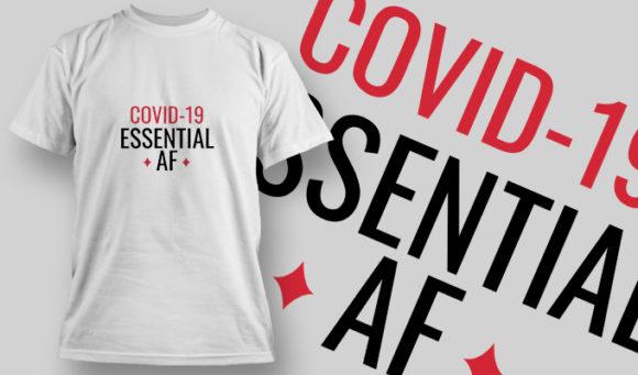 Free COVID-19 Essential AF T-shirt Design Freebies vector