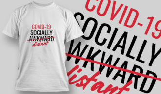 COVID-19 Socially Distant T-shirt Designs and Templates vector