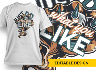 Just Do What You Like Online Designer Templates vector