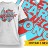 Just Do What You Like T-shirt Designs and Templates vector