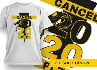 Cancel 2020 Please Online Designer Templates vector