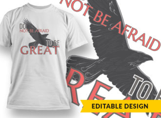 Do Not Be Afraid To Be Great Online Designer Templates vector