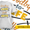 Good Vibes Only T-shirt Designs and Templates vector